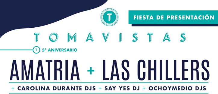 Amatria y Las Chillers en la fiesta de presentación de Tomavistas