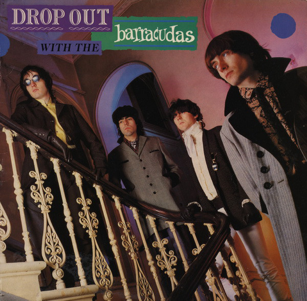 Barracudas-Drop Out with the Barracudas (1981 Zonophone, EMI, VOXX)