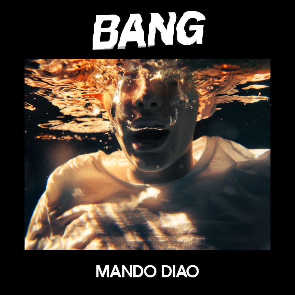 Mando Diao publican su noveno disco, 'Bang' el 18 de octubre