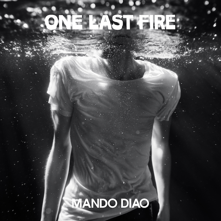 "MANDO DIAO publica ""One Last Fire"", el primer single de 'Bang'"