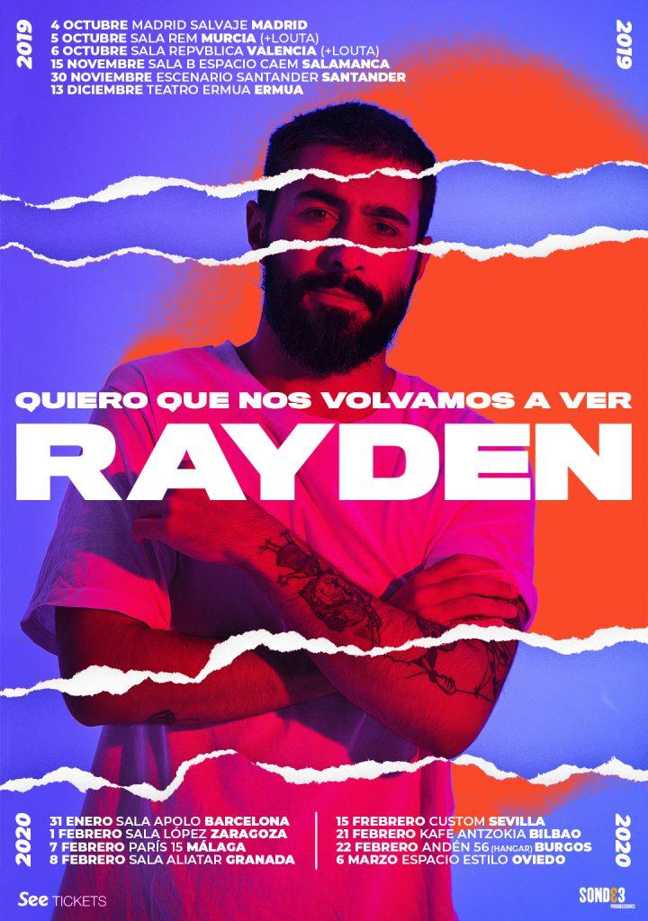 """Rayden anuncia fechas para su """"Quiero que nos volvamos a ver Tour"""""""