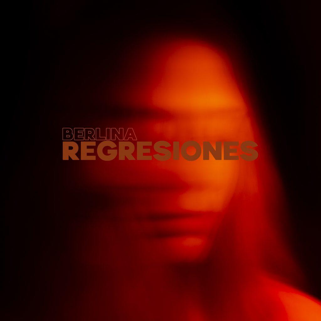 'Regresiones' es el nuevo trabajo de Berlina