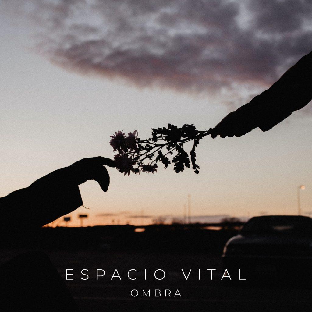 Ombra publica nuevo single, 'Espacio vital'