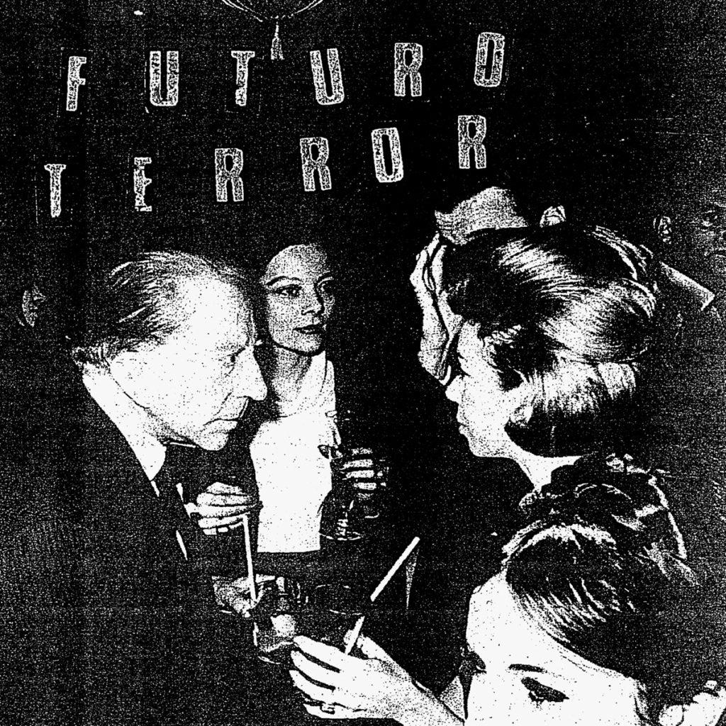 """Futuro Terror publican """"Territorio devastado"""" y """"Mañana"""""""