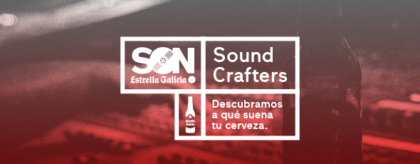 SON Estrella Galicia pone en marcha su proyecto Sound Crafters