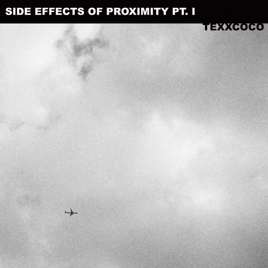 """Side Effects of Proximity: Pt. I"" es lo nuevo de Texxcoco"