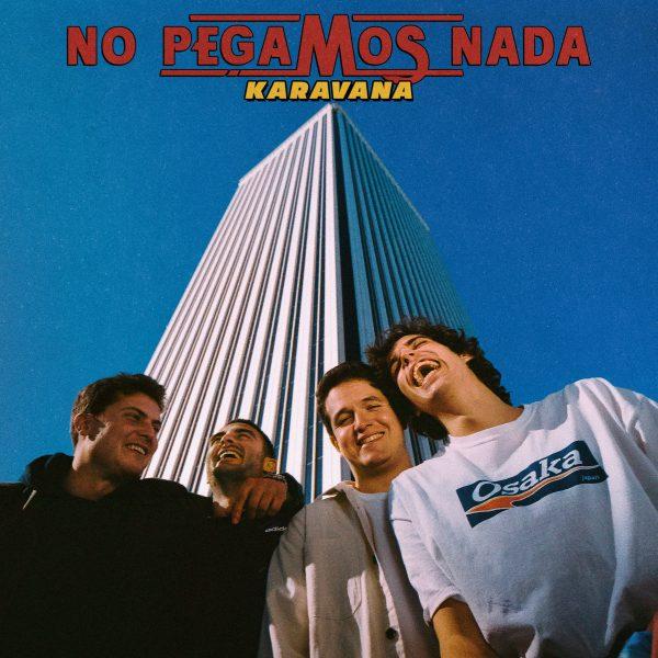 """Karavana lanzan su primer EP """"No Pegamos Nada"""""""