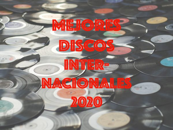 Los Quince Mejores Discos Internacionales de 2020