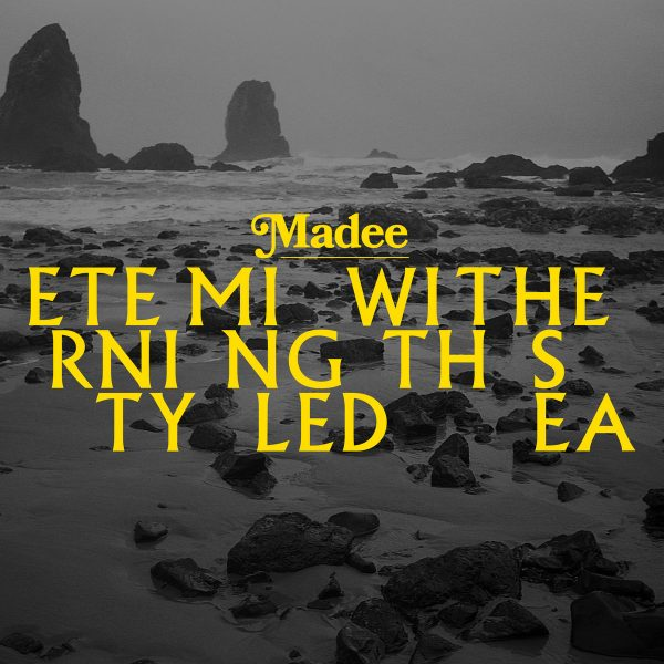 'Eternity Mingled with the Sea' – MADEE