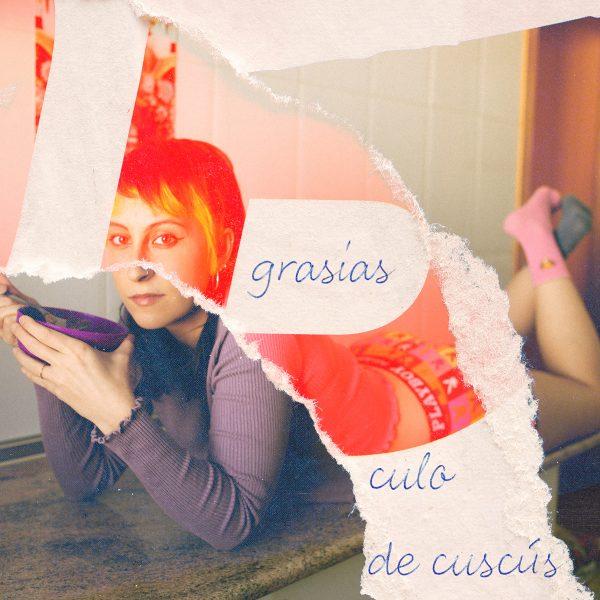'Culo de cuscús',es el primer singlede Grasias, proyecto en solitario de Sandra Sabater