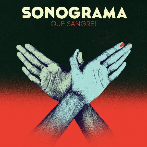 Sonograma publican con 'Que sangre!', nuevo adelanto de su próximo álbum