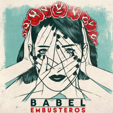 """""""Babel"""" es el nuevo disco de Embusteros"""