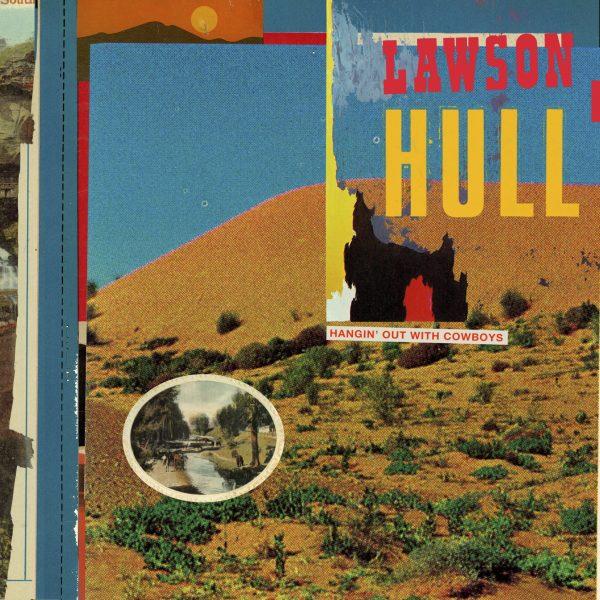 Lawson Hullpublica su nuevo EP 'Hangin'Out With Cowboys'